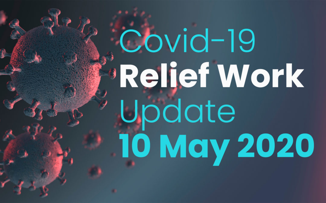 May 2020 – Update of Covid-19 Relief work till 10 May 2020